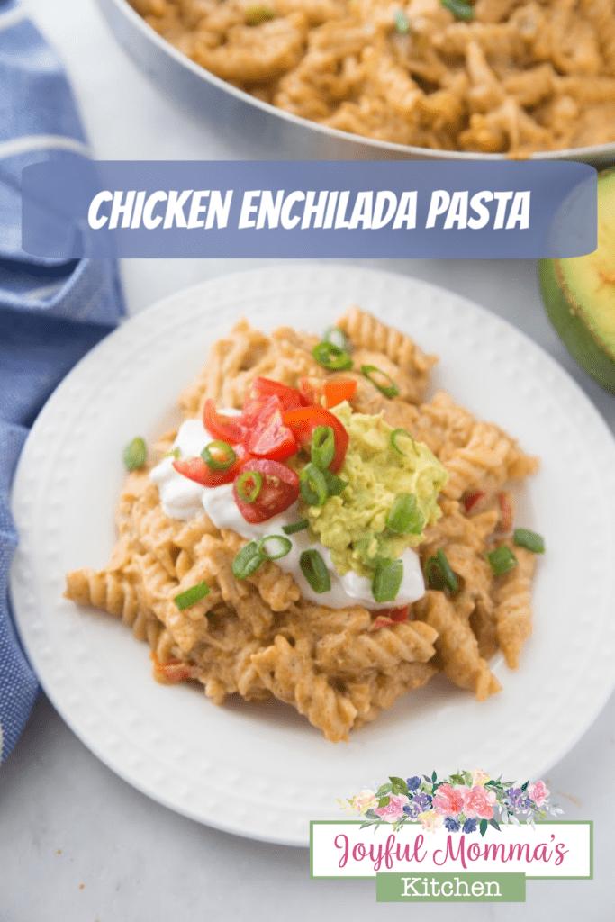 Top 3 Fiesta recipes - Chicken Enchilada Pasta